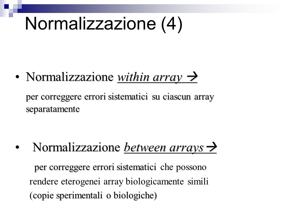 Normalizzazione (4) Normalizzazione within array 