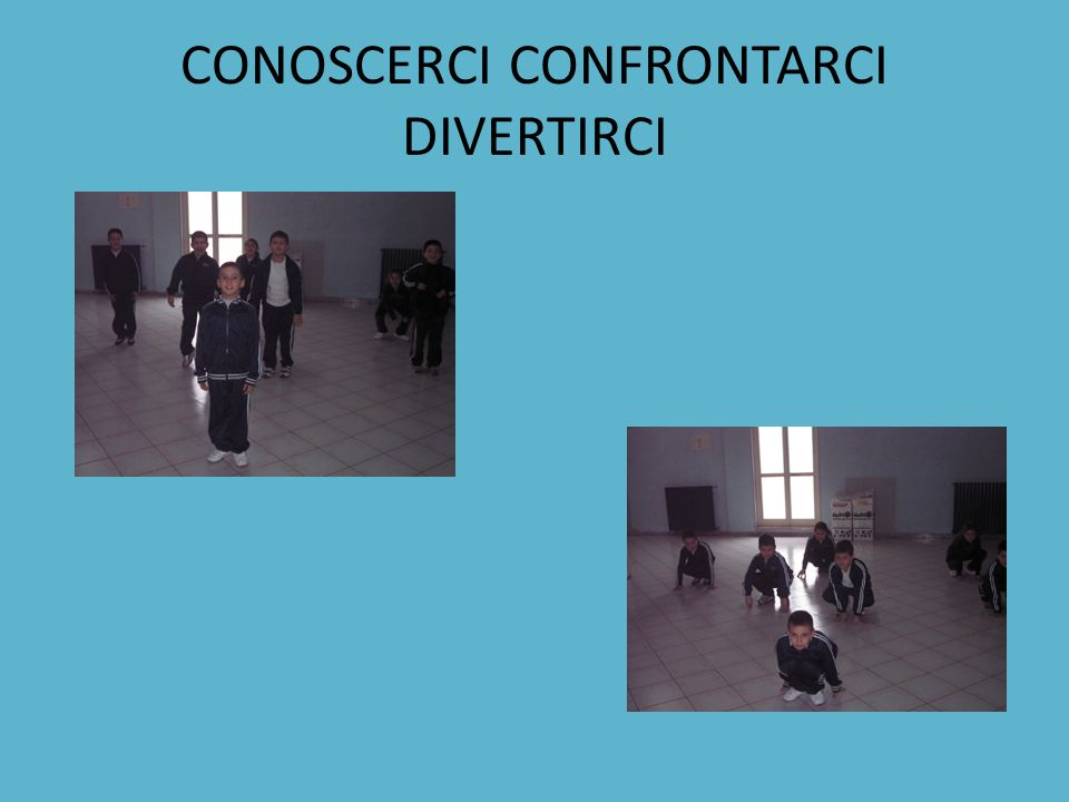 CONOSCERCI CONFRONTARCI DIVERTIRCI