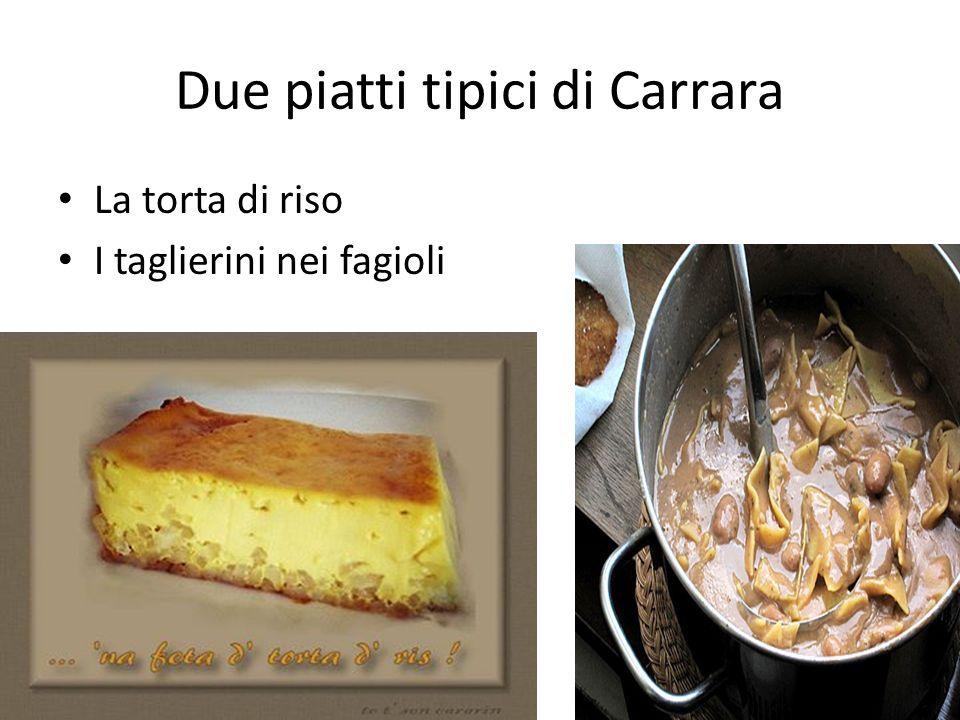 Due piatti tipici di Carrara