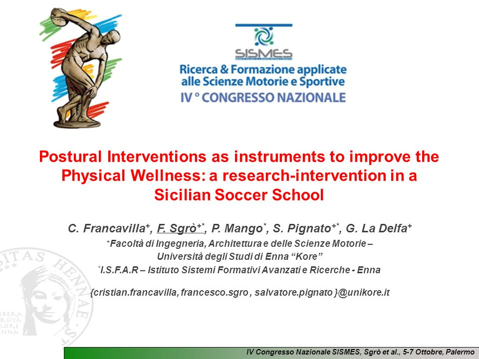 Postural Interventions as instruments to improve the Physical Wellness: a research-intervention in a Sicilian Soccer School