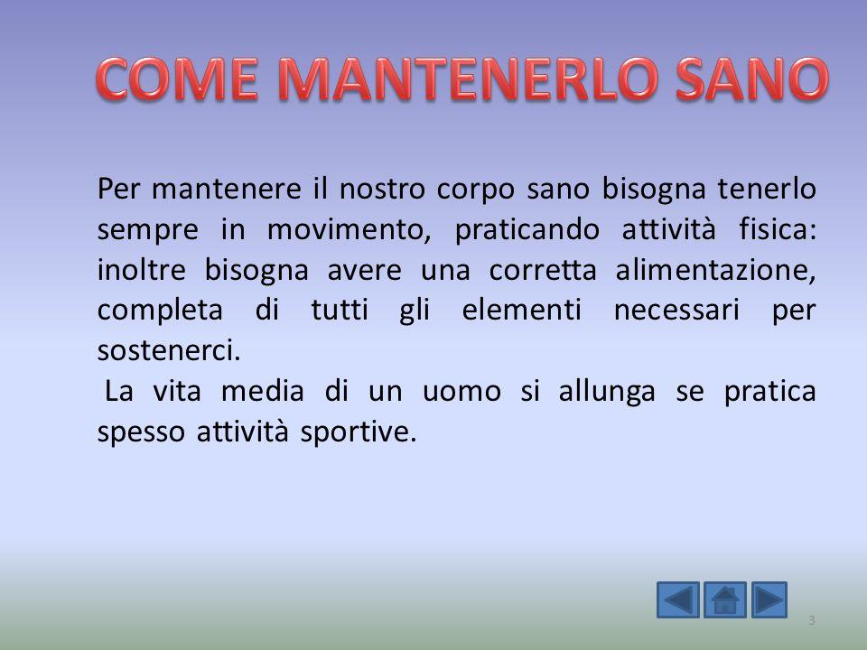COME MANTENERLO SANO