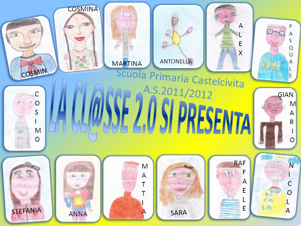 LA CL@SSE 2.0 SI PRESENTA Scuola Primaria Castelcivita A.S.2011/2012