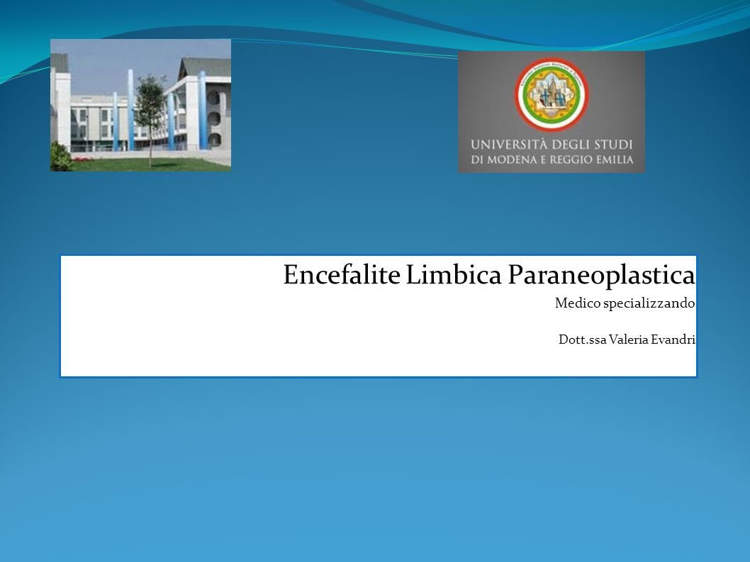 Encefalite Limbica Paraneoplastica Dott.ssa Valeria Evandri