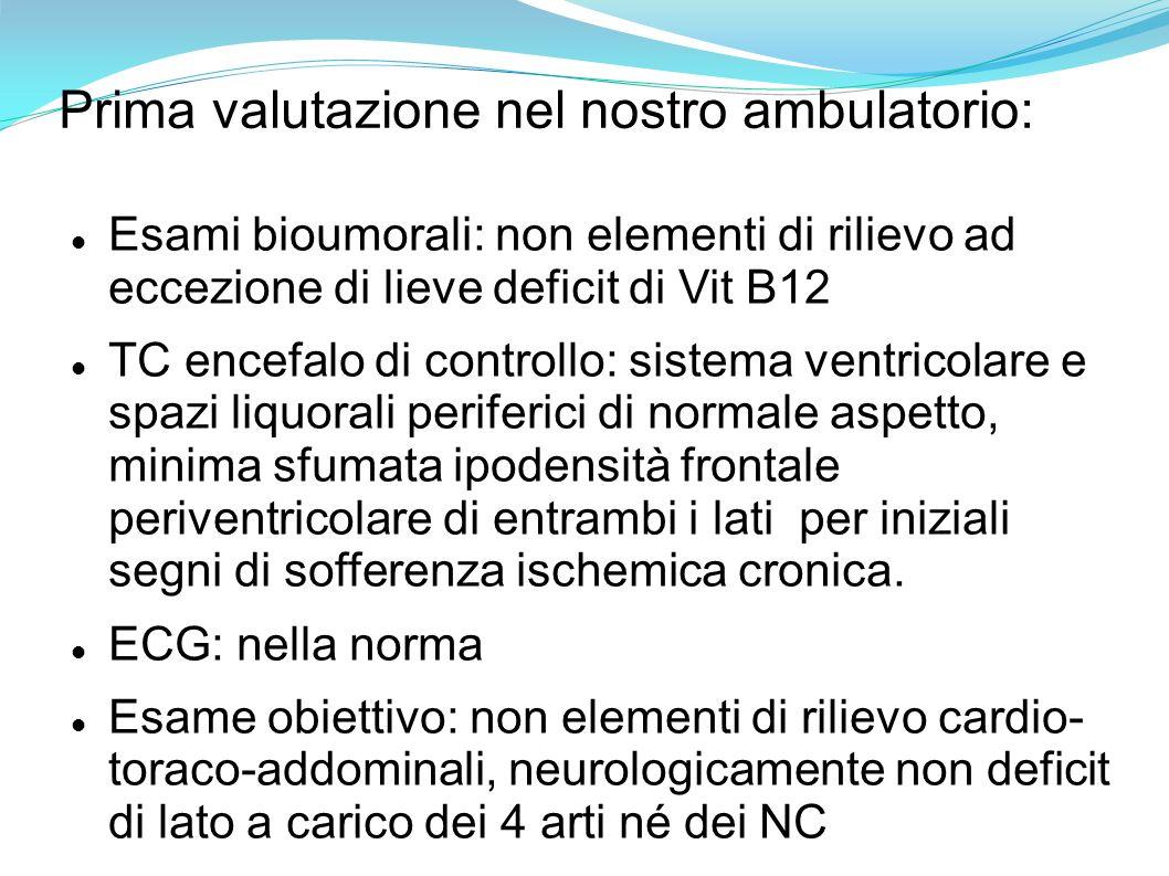 Prima valutazione nel nostro ambulatorio: