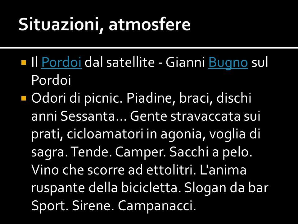 Situazioni, atmosfere Il Pordoi dal satellite - Gianni Bugno sul Pordoi.