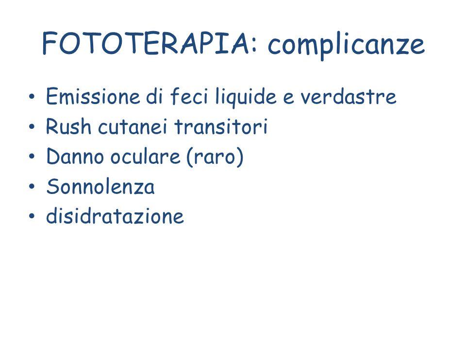 FOTOTERAPIA: complicanze