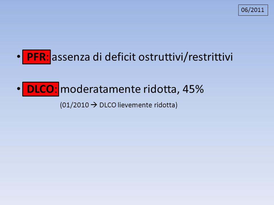 PFR: assenza di deficit ostruttivi/restrittivi
