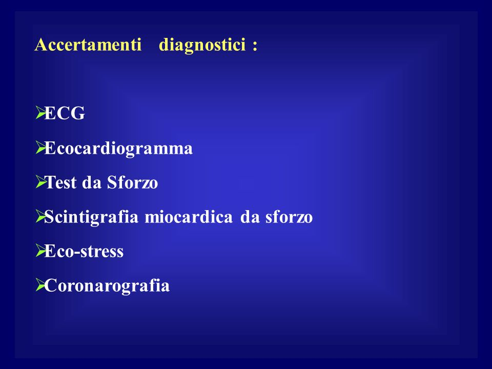 Accertamenti diagnostici :
