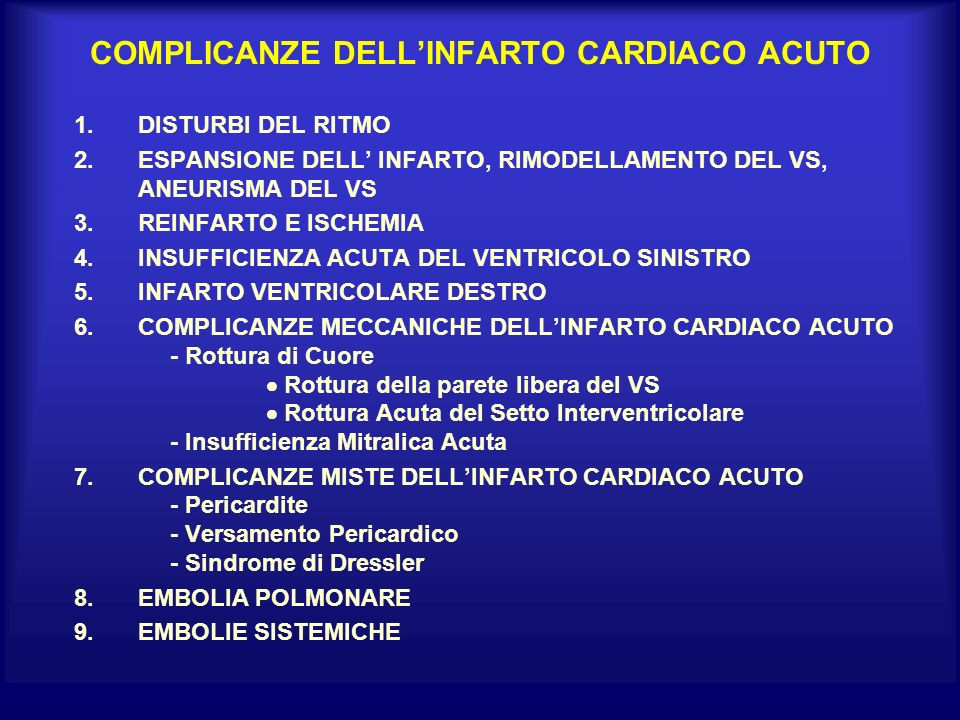 COMPLICANZE DELL'INFARTO CARDIACO ACUTO