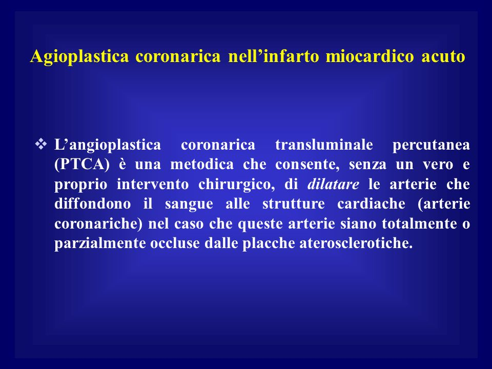 Agioplastica coronarica nell'infarto miocardico acuto