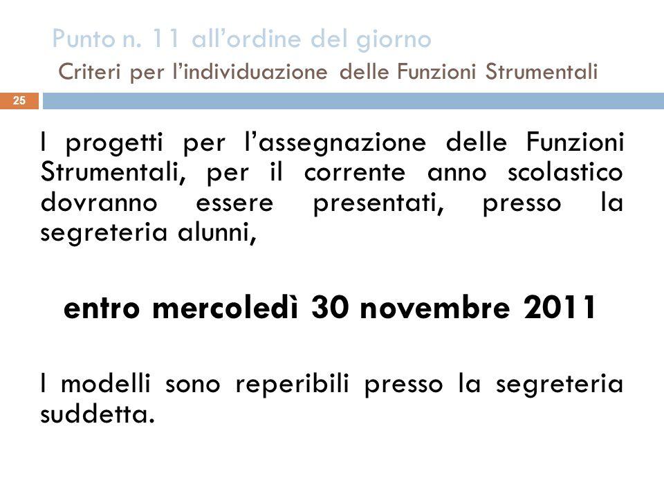 entro mercoledì 30 novembre 2011