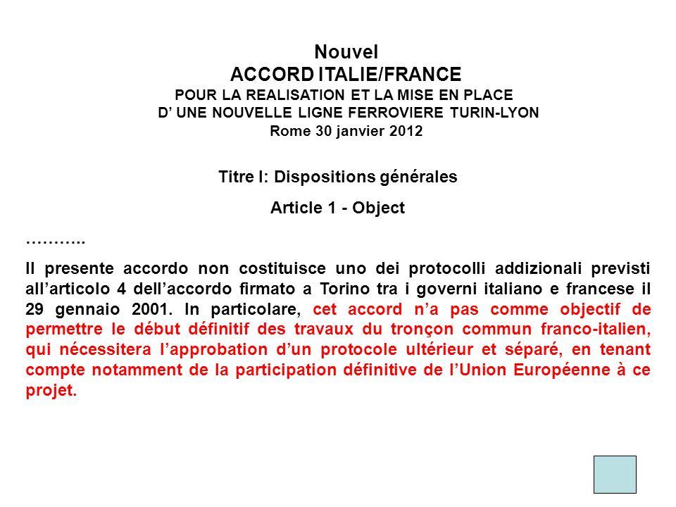 Nouvel ACCORD ITALIE/FRANCE POUR LA REALISATION ET LA MISE EN PLACE