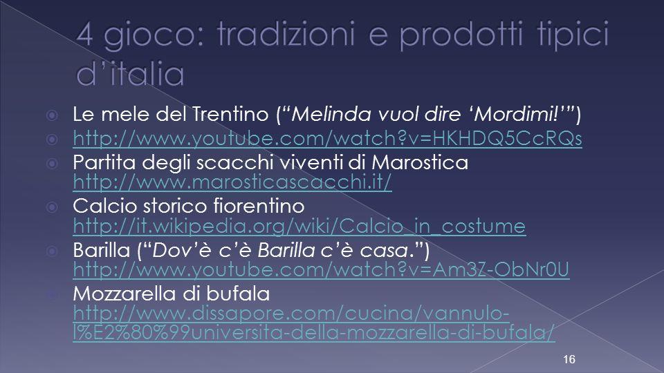4 gioco: tradizioni e prodotti tipici d'italia