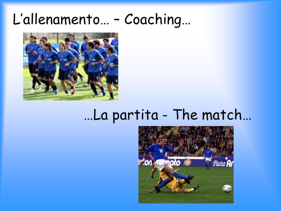 L'allenamento… – Coaching…