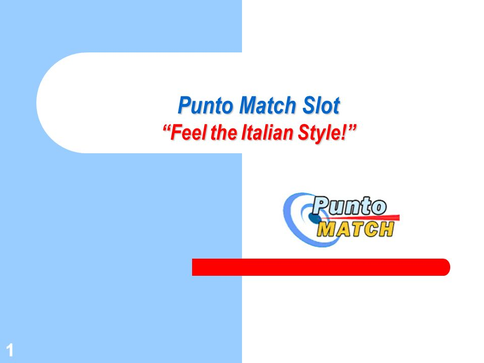 Punto Match Slot Feel the Italian Style!