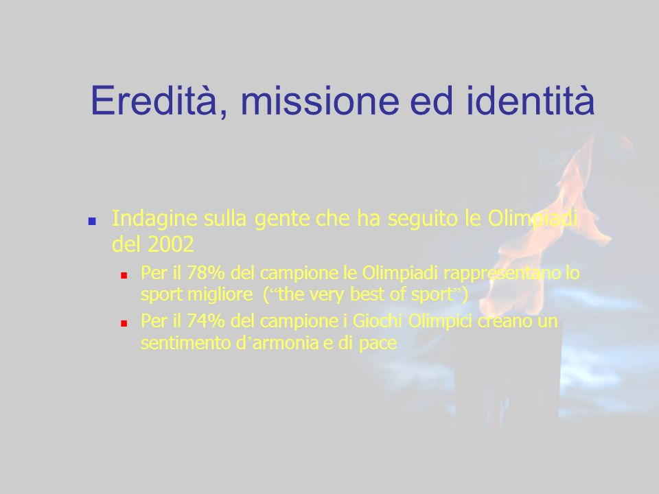 Eredità, missione ed identità