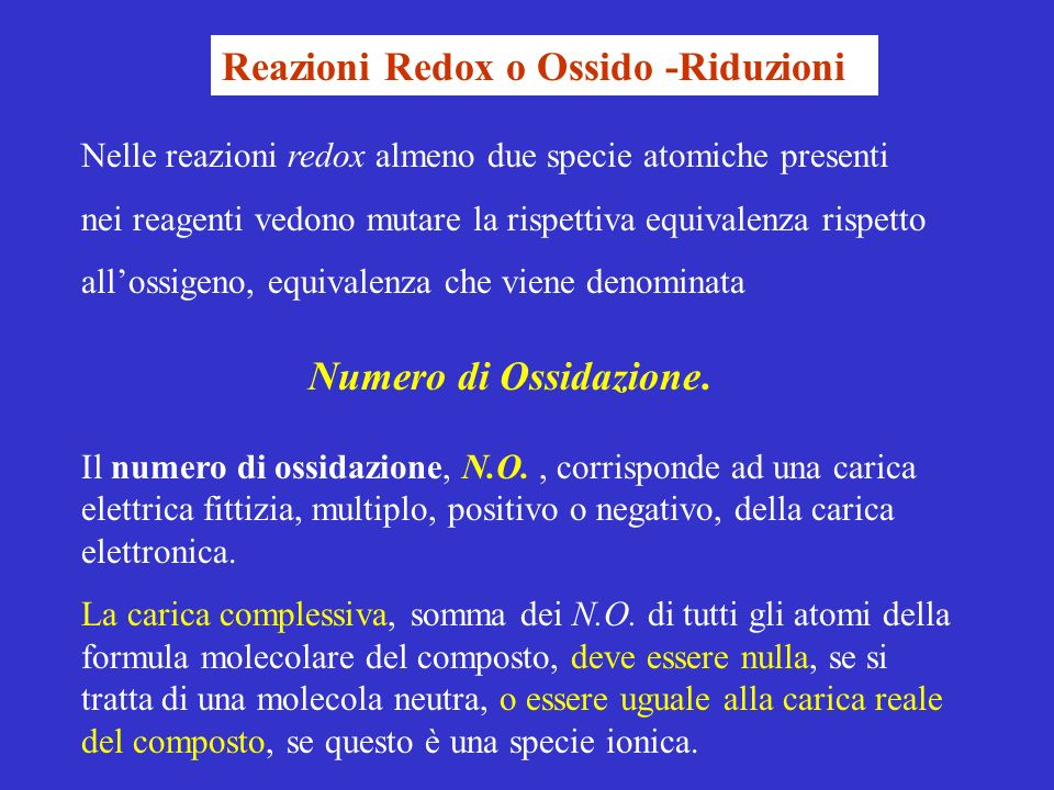 Reazioni Redox o Ossido -Riduzioni
