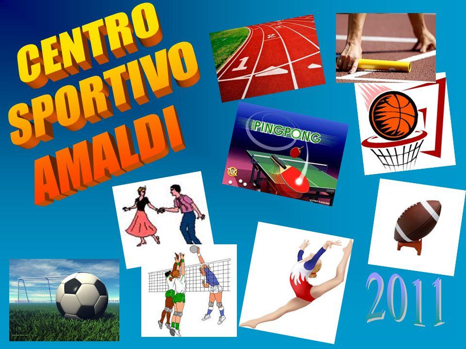 CENTRO SPORTIVO AMALDI 2011