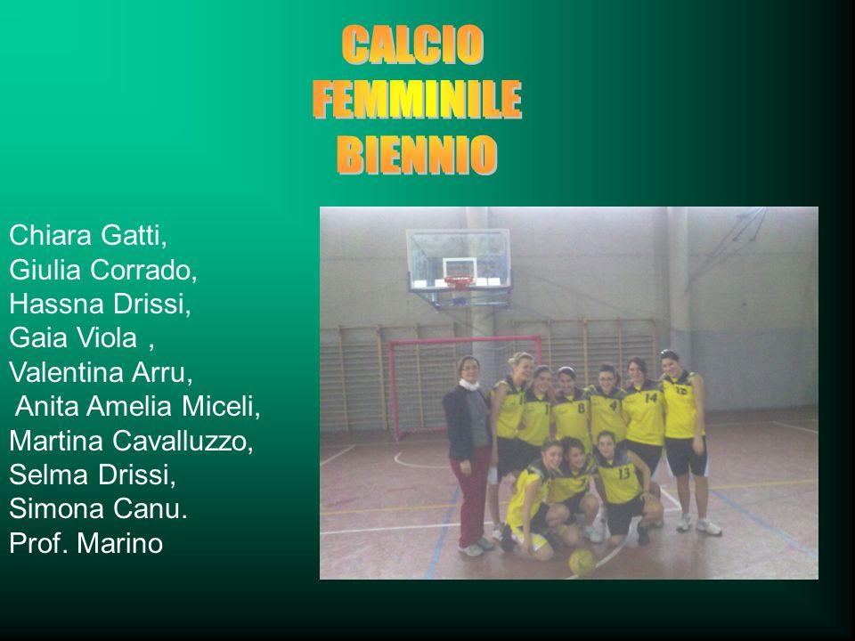 CALCIO FEMMINILE BIENNIO Chiara Gatti, Giulia Corrado, Hassna Drissi,