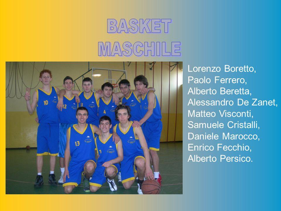 BASKET MASCHILE BIENNIO Lorenzo Boretto, Paolo Ferrero,