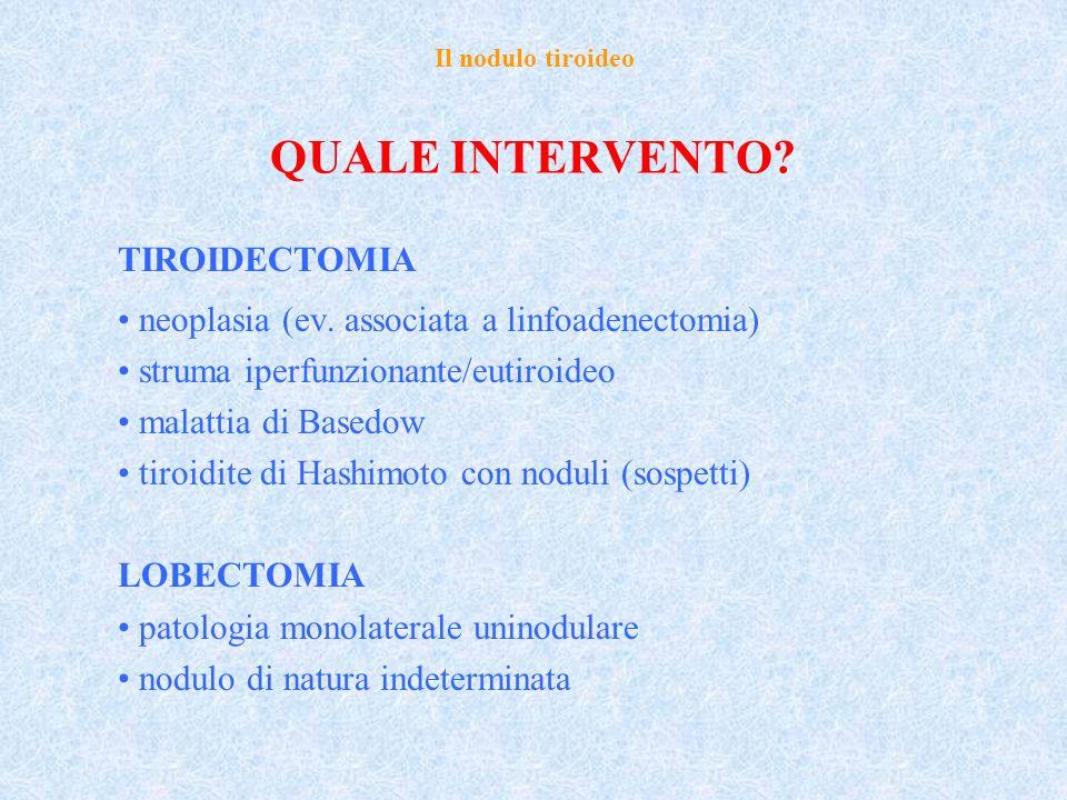 QUALE INTERVENTO TIROIDECTOMIA