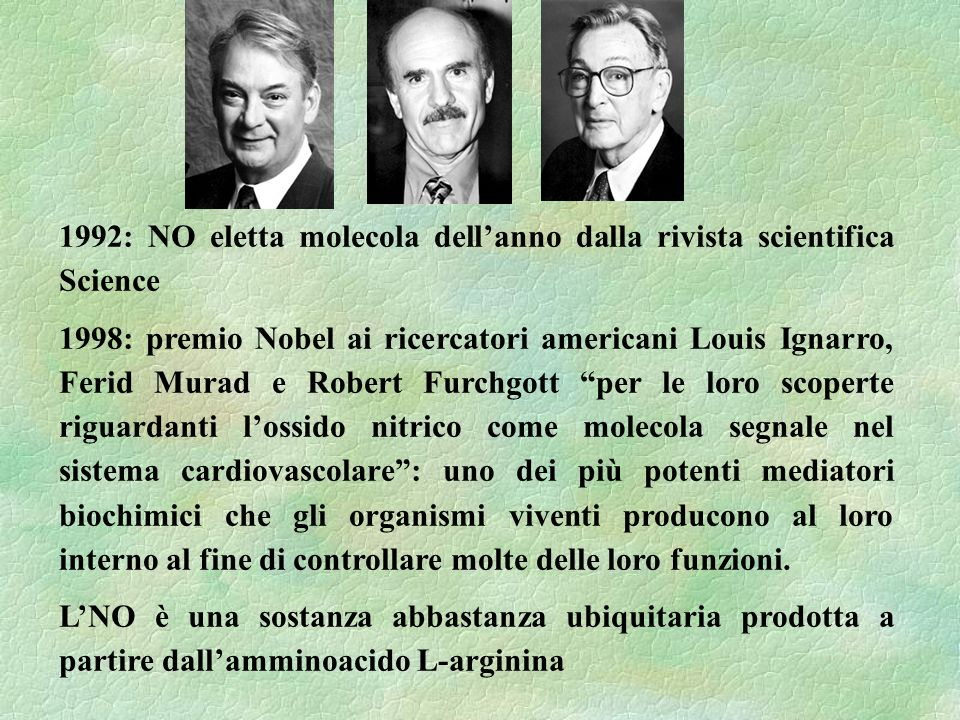 1992: NO eletta molecola dell'anno dalla rivista scientifica Science