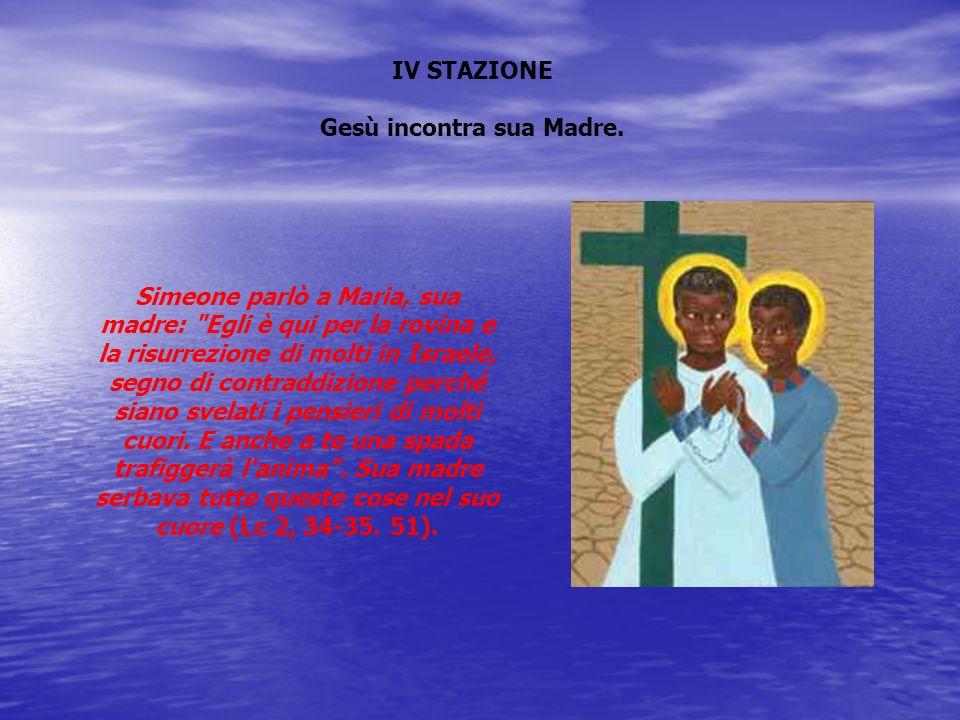 Gesù incontra sua Madre.