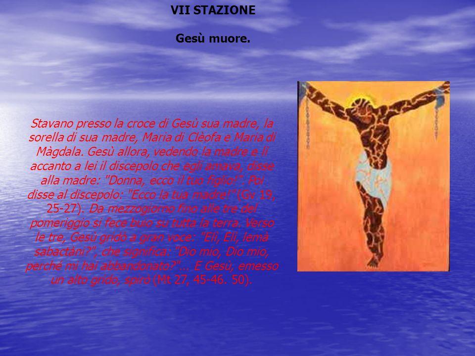 VII STAZIONE Gesù muore.