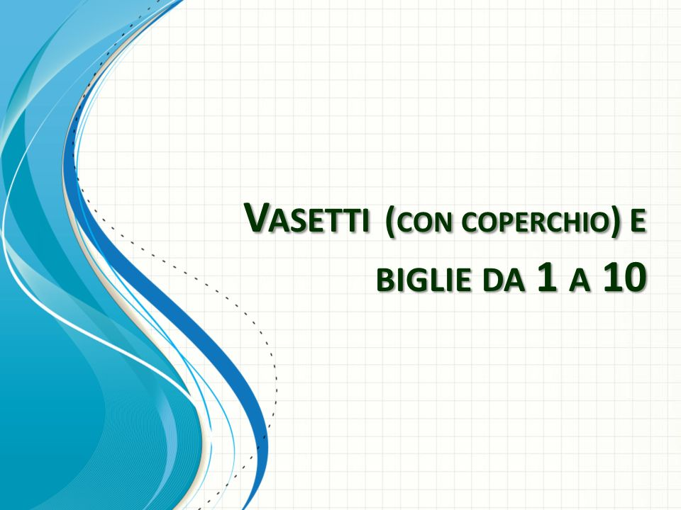 Vasetti (con coperchio) e biglie da 1 a 10