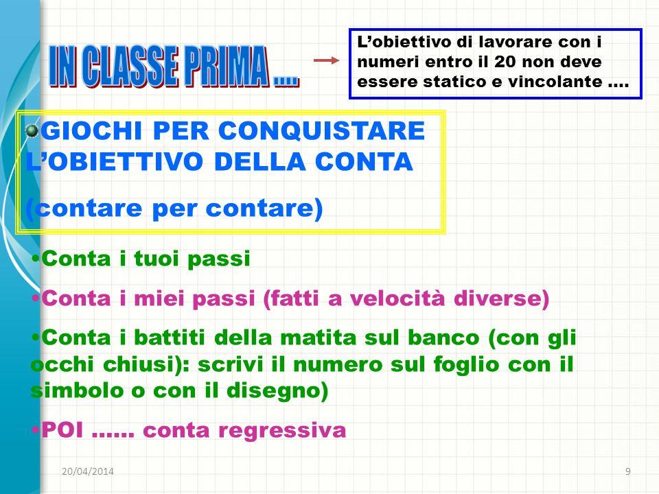 IN CLASSE PRIMA .... GIOCHI PER CONQUISTARE L'OBIETTIVO DELLA CONTA