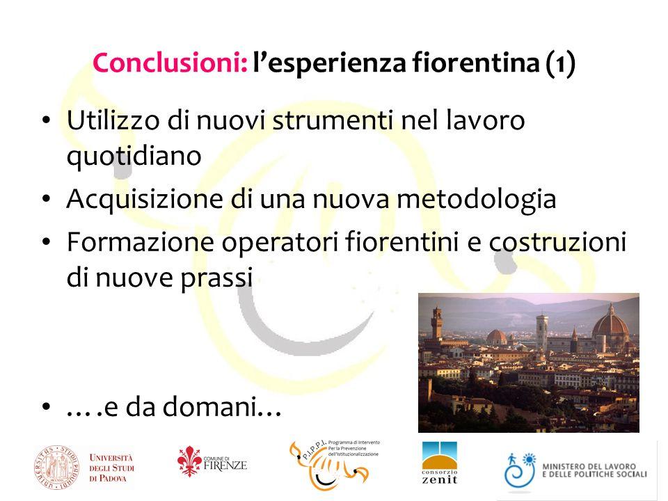 Conclusioni: l'esperienza fiorentina (1)