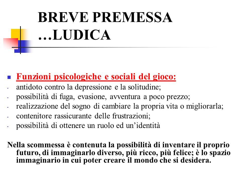 BREVE PREMESSA …LUDICA