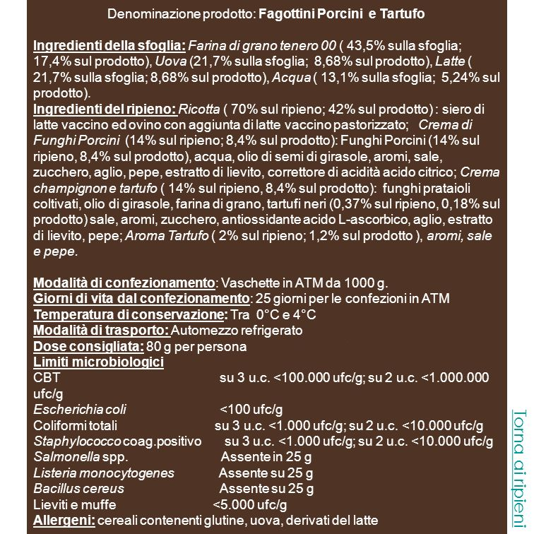 Denominazione prodotto: Fagottini Porcini e Tartufo