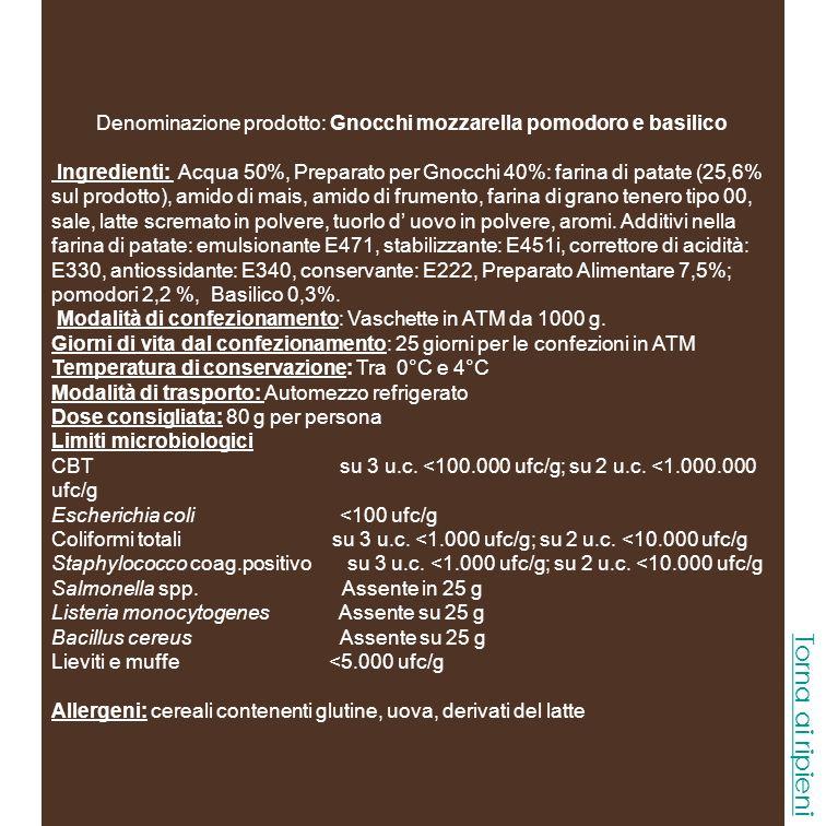 Denominazione prodotto: Gnocchi mozzarella pomodoro e basilico