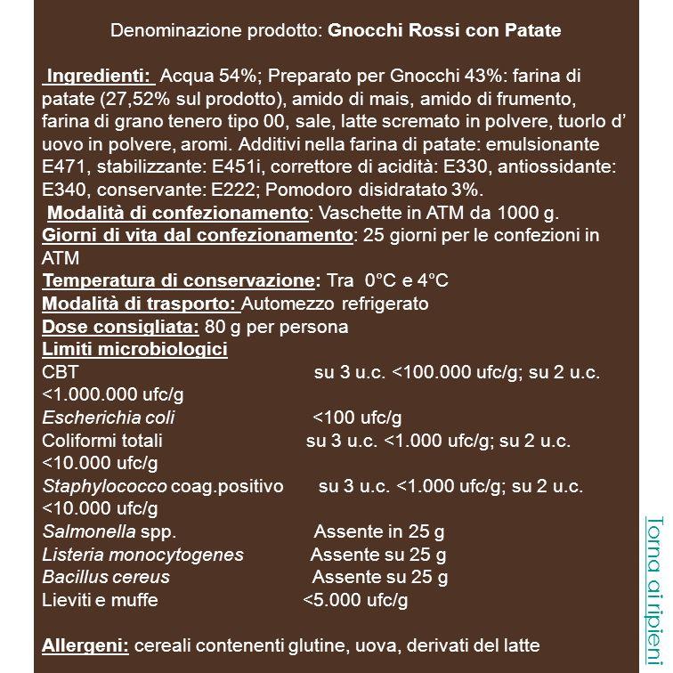 Denominazione prodotto: Gnocchi Rossi con Patate