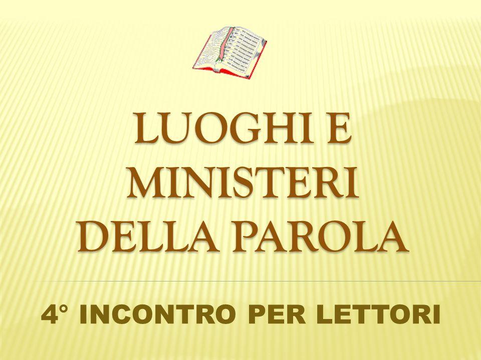 LUOGHI E MINISTERI DELLA PAROLA