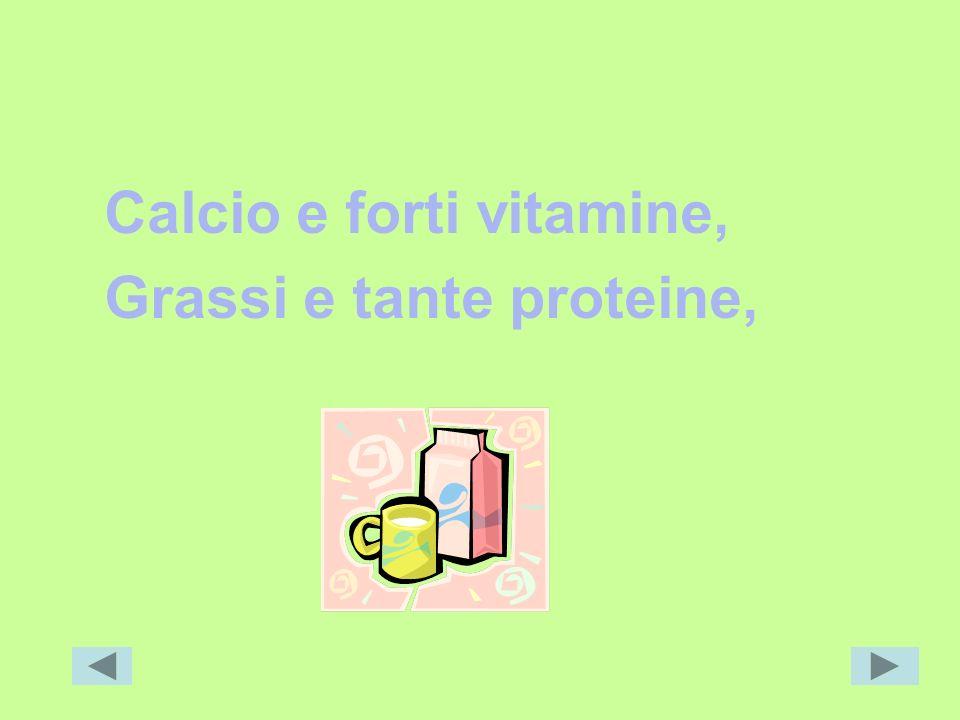Calcio e forti vitamine,