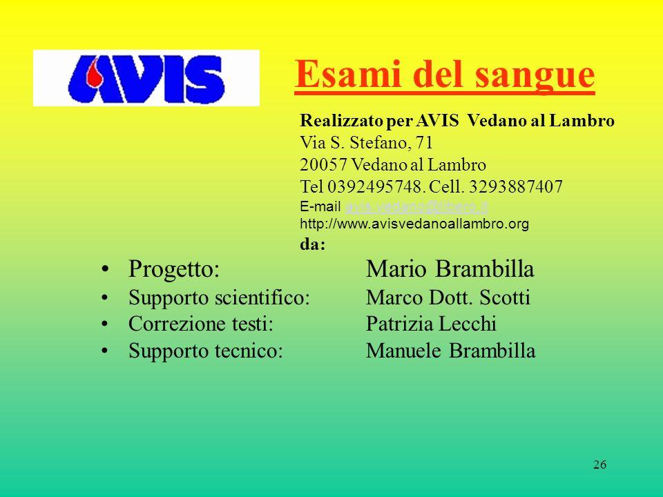 Esami del sangue Progetto: Mario Brambilla