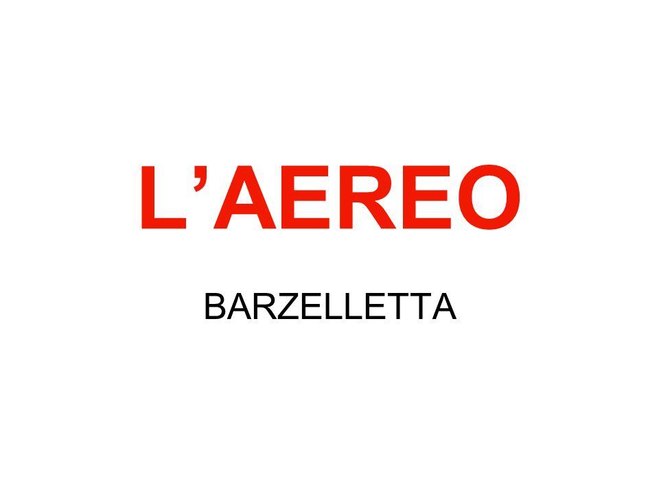 L'AEREO BARZELLETTA