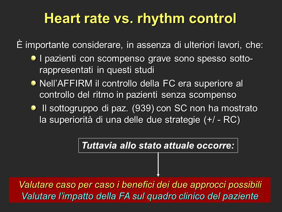Heart rate vs. rhythm control
