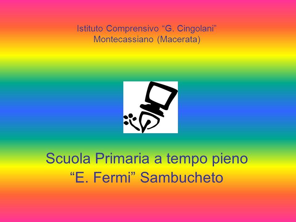 Scuola Primaria a tempo pieno E. Fermi Sambucheto