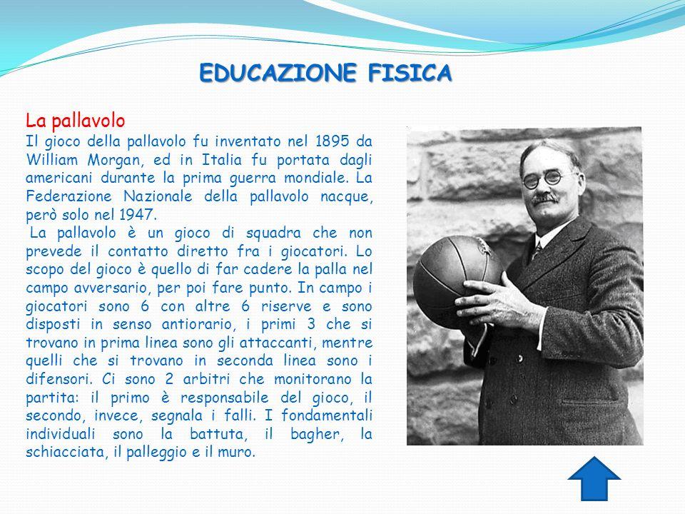 EDUCAZIONE FISICA La pallavolo