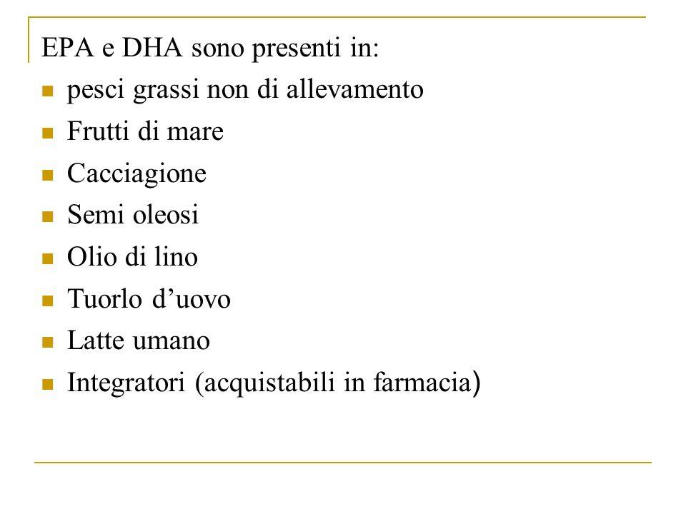 EPA e DHA sono presenti in: