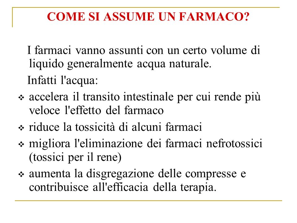 COME SI ASSUME UN FARMACO