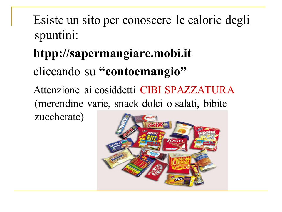 Esiste un sito per conoscere le calorie degli spuntini: