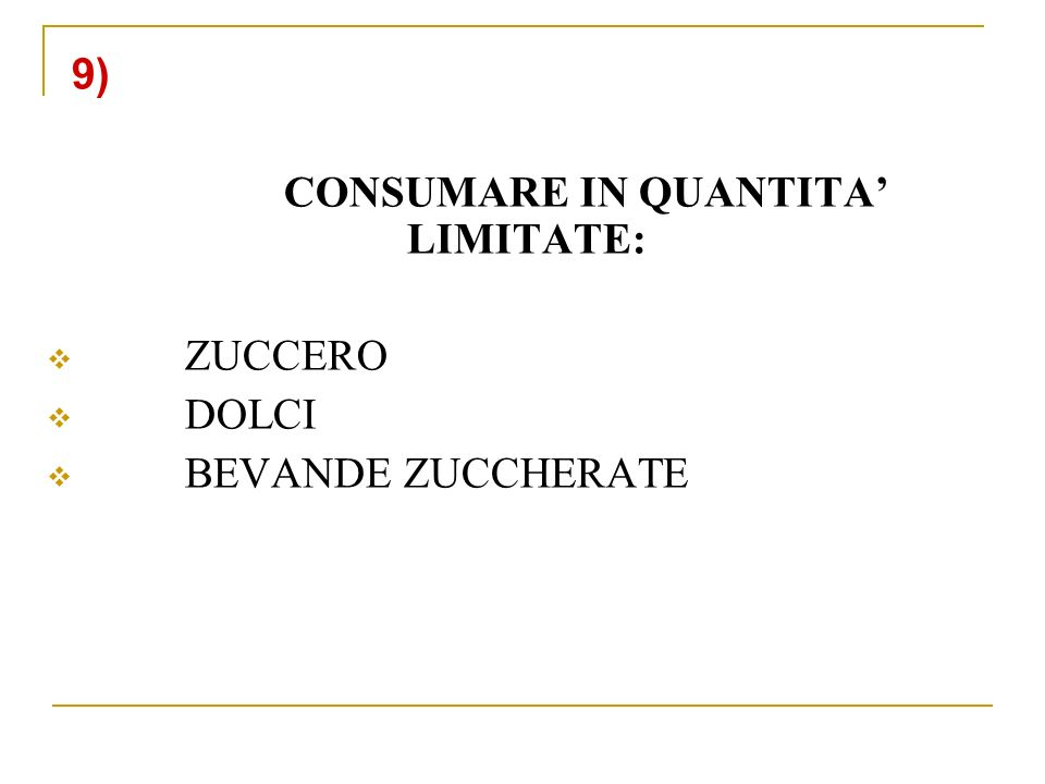 CONSUMARE IN QUANTITA' LIMITATE: