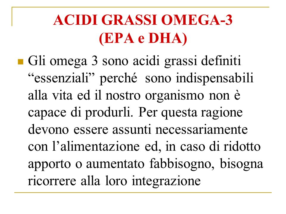 ACIDI GRASSI OMEGA-3 (EPA e DHA)
