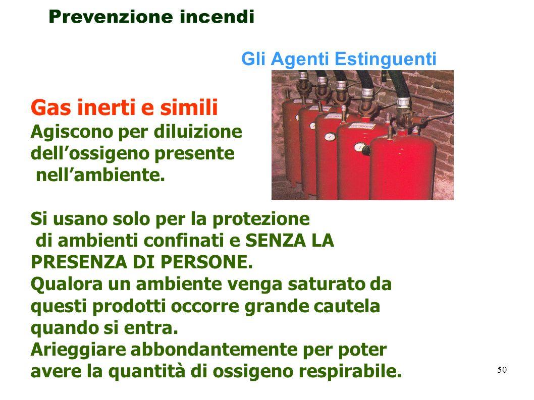 Gas inerti e simili Prevenzione incendi Gli Agenti Estinguenti