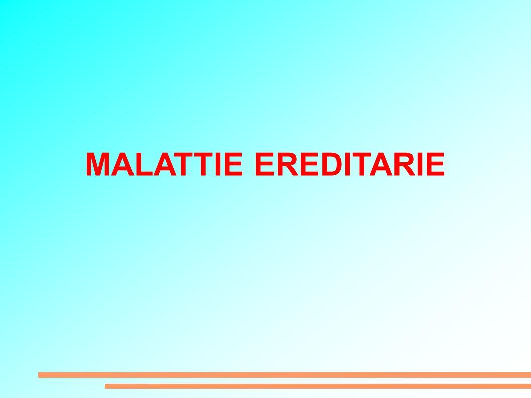 MALATTIE EREDITARIE