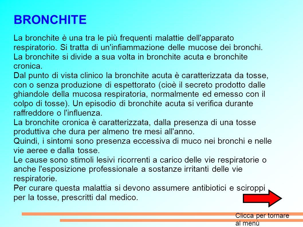BRONCHITE La bronchite è una tra le più frequenti malattie dell apparato respiratorio. Si tratta di un infiammazione delle mucose dei bronchi.
